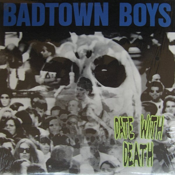 DISCO DE VINIL NOVO - BADTOWN BOYS - DATE WITH DEATH LP