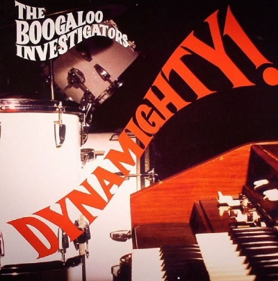 DISCO DE VINIL NOVO - THE BOOGALOO INVESTIGATORS - DYNAMIGHTTY! LP