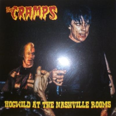 DISCO DE VINIL NOVO - THE CRAMPS - HOGWILD AT THE NASHVILLE ROOMS LP