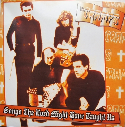 DISCO DE VINIL NOVO - THE CRAMPS - SONGS THE LORD MIGHT HAVE TAUGHT US LP