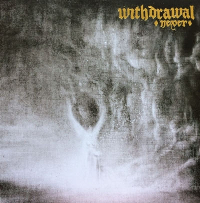 DISCO DE VINIL NOVO - WITHDRAWAL - NEVER LP 180 G