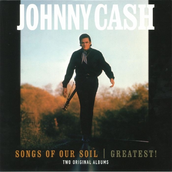 DISCO DE VINIL NOVO - JOHNNY CASH - SONGS OF OUR SOIL / GREATEST! LP 180 G