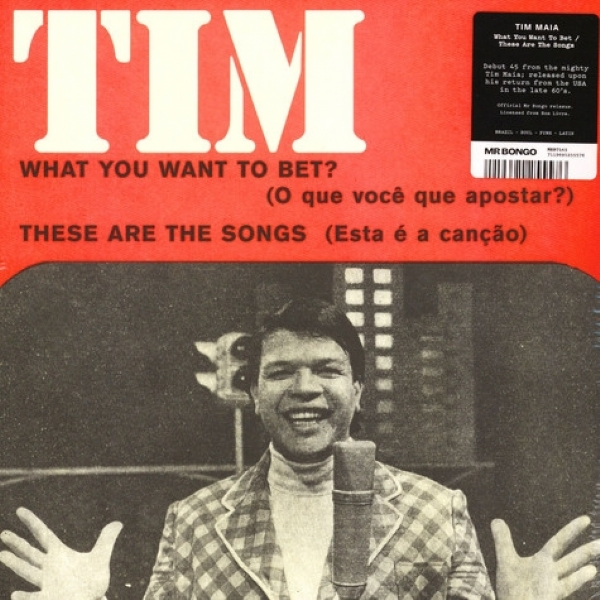 SINGLE DE VINIL NOVO  - TIM MAIA - WHAT YOU WANT TO BET / THESE ARE THE SONGS IMG-1161118