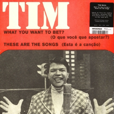 SINGLE DE VINIL NOVO  - TIM MAIA - WHAT YOU WANT TO BET / THESE ARE THE SONGS