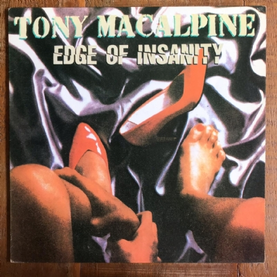 DISCO DE VINIL USADO - TONY MACALPINE - EDGE OF INSANITY LP