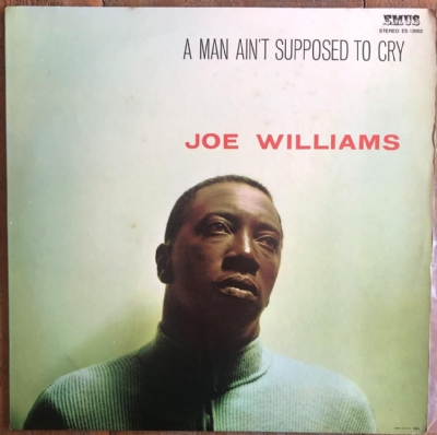 DISCO DE VINIL USADO - JOE WILLIAMS - A MAN AIN´T SUPPOSED TO CRY LP