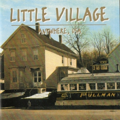 CD - Little Village - Anywhere, USA