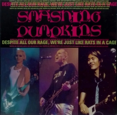 CD - The Smashing Pumpkins - Despite All Our Rage, We're Still Just Like Rats In A Cage