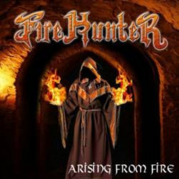 CD - Fire Hunter - Arising From Fire IMG-1716973