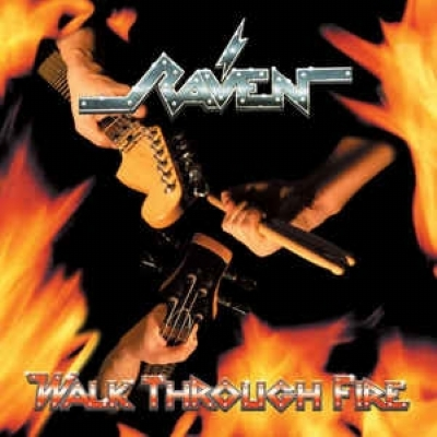 CD - Raven - Walk Through Fire