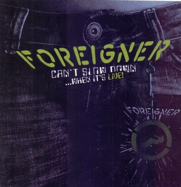 CD - Foreigner - Can't Slow Down...When It's Live! Cd Duplo