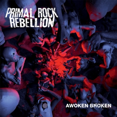 CD - Primal Rock Rebellion - Awoken Broken