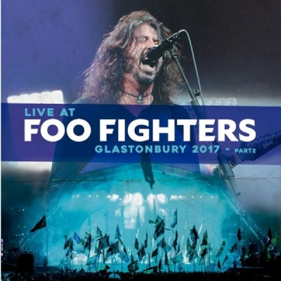 Disco De Vinil Novo - Foo Fighters - Live At Glastonbury 2017 - Part1 Lp 180g