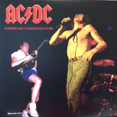 Disco De Vinil Novo - AC/DC - Florida Ain´t A Bad Place To Be Lp 180g Colorido