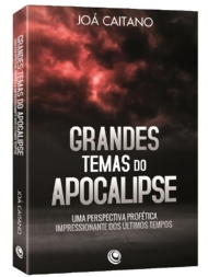 Grandes Temas do Apocalipse