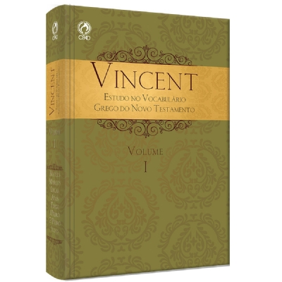 VINCENT - ESTUDO NO VOCABULÁRIO GREGO DO NOVO TESTAMENTO VOL.I