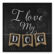 Quadro I Love My Dog